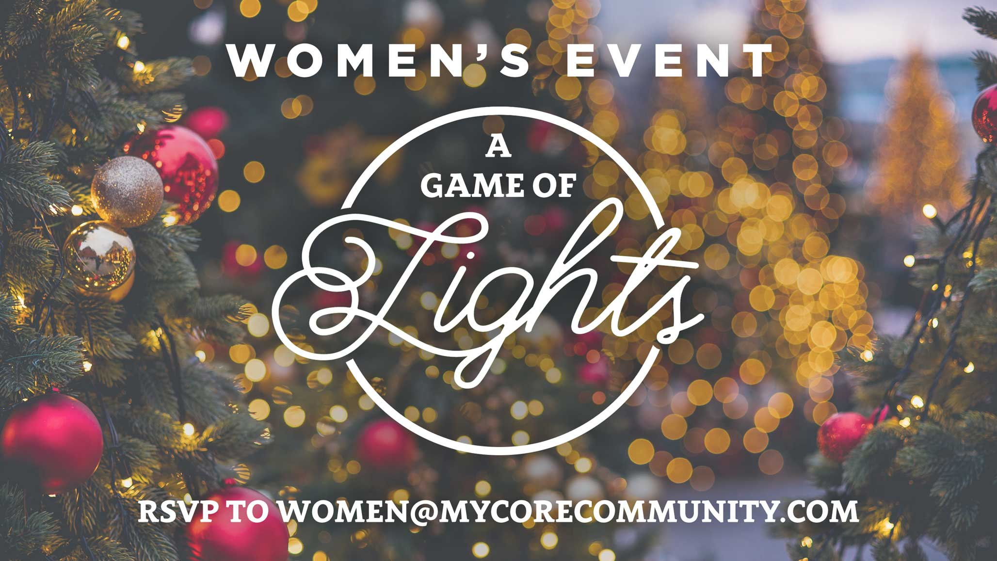 A Game Of Lights | CORE Christian Community