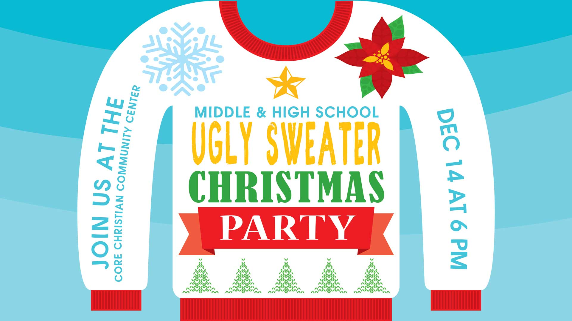 Ugly Sweater Christmas Party | CORE Christian Community