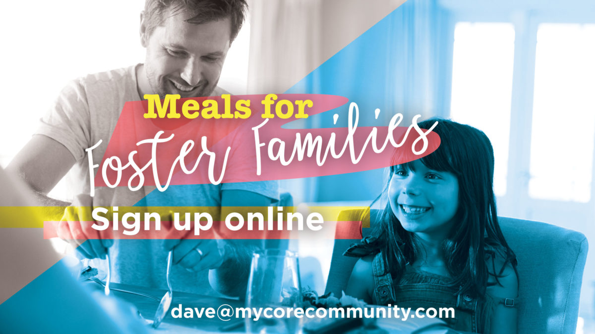 Meals For Foster Families | CORE Christian Community