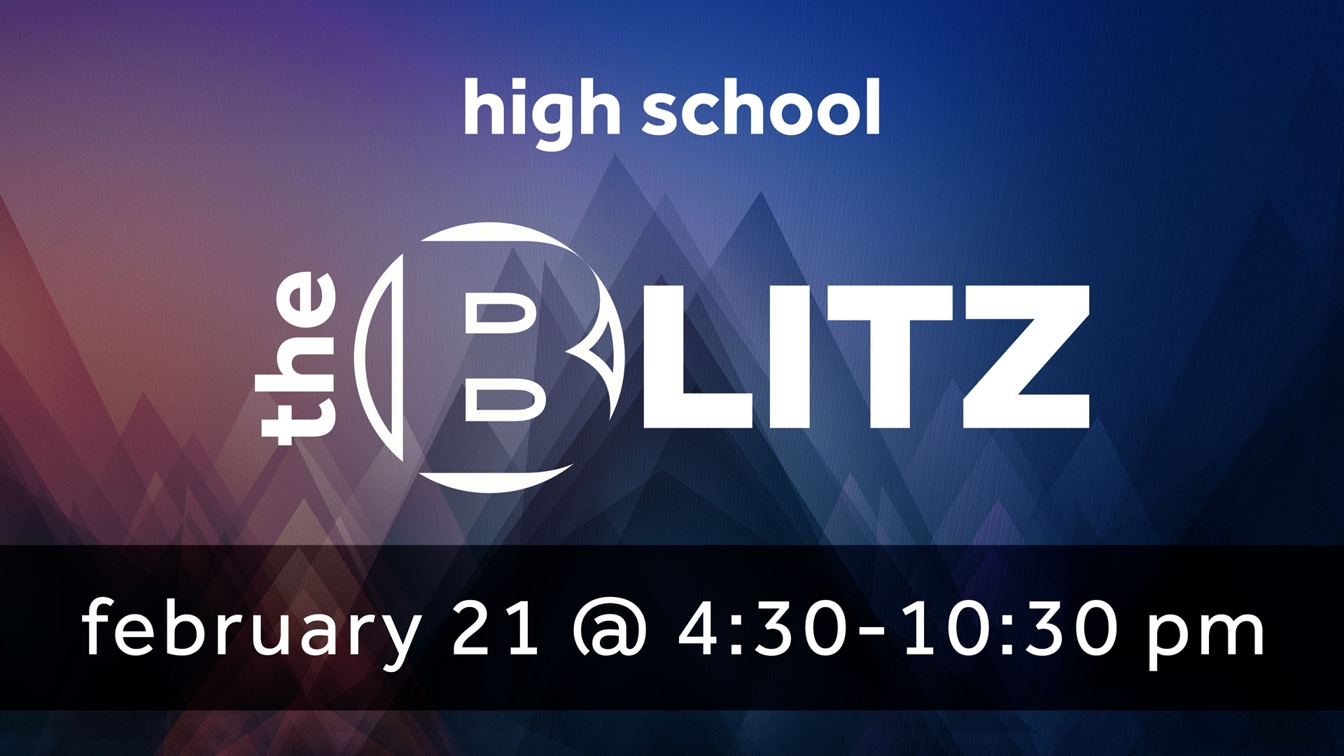 High School Blitz | CORE Christian Community